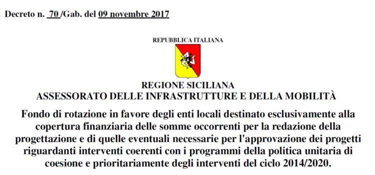 La Regione Siciliana attiva il fondo di rotazione per la progettazione.