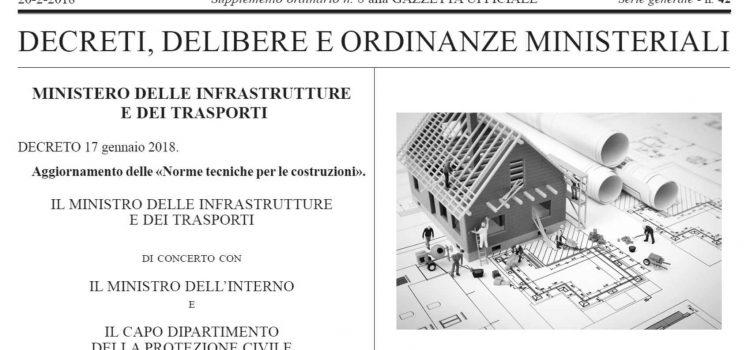 In vigore l'aggiornamento delle Nuove Norme Tecniche per le costruzioni 2018