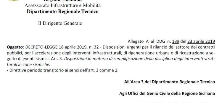Regione Siciliana. Disposizioni in materia di semplificazione della disciplina degli interventi strutturali in zone sismiche. D.L. 18 aprile 2019, n. 32 – Direttive periodo transitorio ai sensi dell'art. 3 comma 2.
